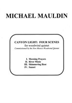 Canyon Light: Four Scenes for Woodwind Quintet
